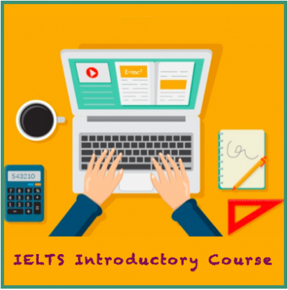 IELTS Introdcutory Course